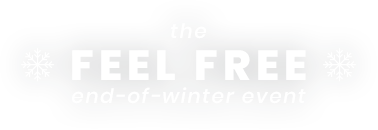 The FEEL FREE Winter Sale